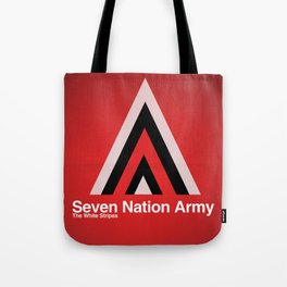 Seven Nation Army Tote Bag