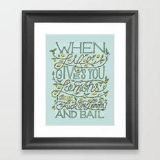 When Life Give You Lemons... Framed Art Print