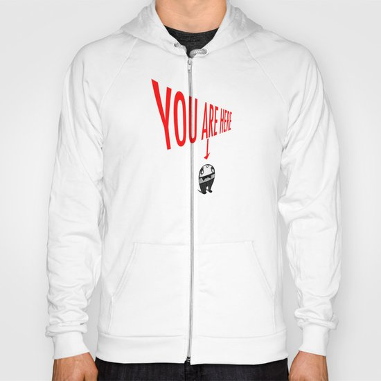 You Are Here Hoody
