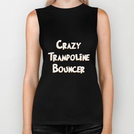 crazy trampoline ladder and mat bouncer t-shirt Biker Tank