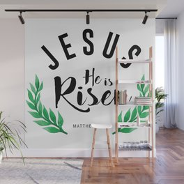 Matthew 28:6 he has risen.Christian Bible verse Wall Mural