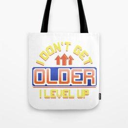 I Don't Get Older I Level Up Gamer Birthday Gaming Tote Bag