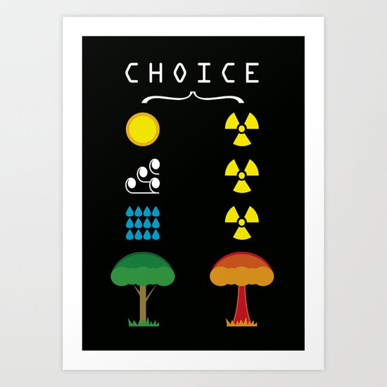 Choice Art Print