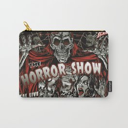 The Horror Show Carry-All Pouch