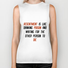 Carrie Fisher Resentment Quote Biker Tank