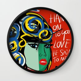Hang on to Your Love  Red Portrait Wall Clock