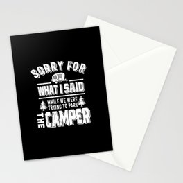 Sorry for what I said while I was Parking the Camper Stationery Cards
