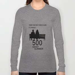 There's No Such Thing As Love Long Sleeve T-shirt