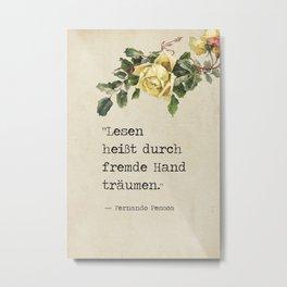 Fernando Pessoa quote Metal Print