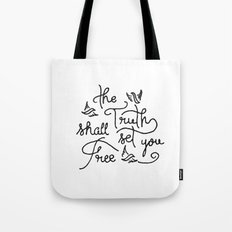 The Truth Shall Set You Free Tote Bag