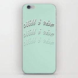 still I rise XII iPhone Skin