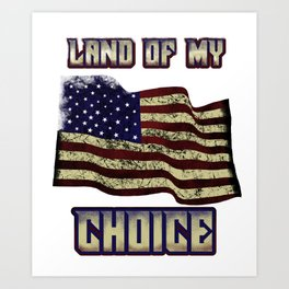 New american citizen land of my choice us shirt Art Print