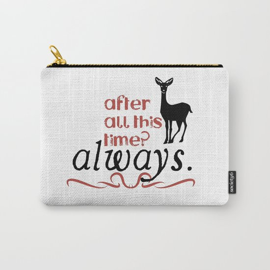 Harry Potter Severus Snape After all this time? - Always. Carry-All Pouch