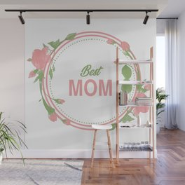 Happy Mothers Day Message Best Mom Grandma Gift Wall Mural