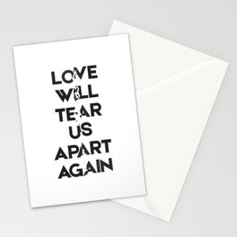 Love will tear us apart again Stationery Cards