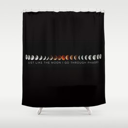 Just like the moon Shower Curtain