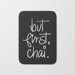But First Chai- Typography Bath Mat