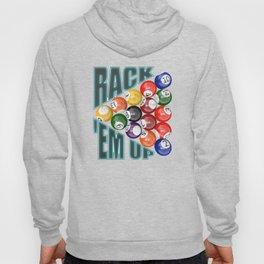Rack Em Up Hoody