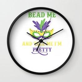 Bead Me And Tell Me I'm Pretty Mardi Gras Mask Wall Clock