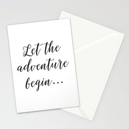 Let the Adventure Begin... Stationery Cards