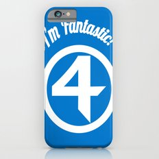 I'm Fantastic! iPhone 6s Slim Case