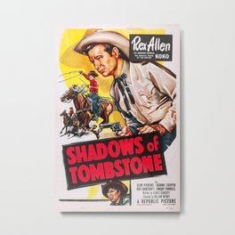 Vintage poster - Shadows of Tombstone Metal Print