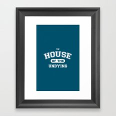 It's the House of the Undying. Framed Art Print