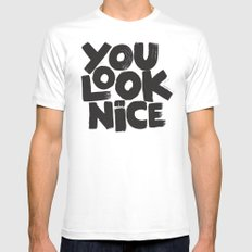 YOU LOOK NICE MEDIUM White Mens Fitted Tee