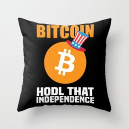 Bitcoin Hodl That Independence Funny Bitcoin Gift Throw Pillow