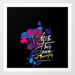 Watch This Space gallery - Signature Logo I Art Print