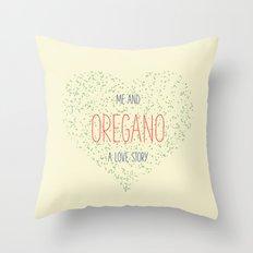 Me And Oregano Throw Pillow