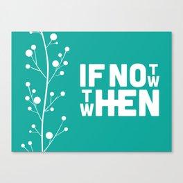 When? Canvas Print