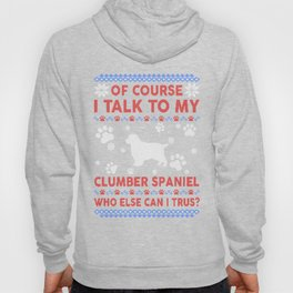 Clumber Spaniel Ugly Christmas Sweater Hoody