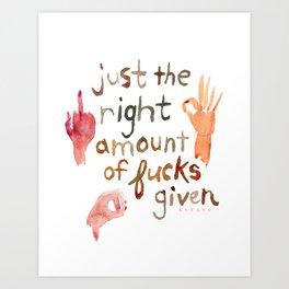 ZERO FUCKS GIVEN Hand Gestures Art Print