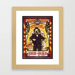 Dandan the Dog Man- Vintage Sideshow Poster Framed Art Print