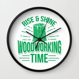 Funny Woodworking Gift Product Carpenter Woodworking Time Design Wall Clock