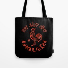 East Side Austin, Tx - Sriracha spoof Tote Bag