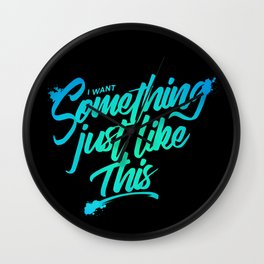 Something just like this Wall Clock