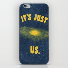 It's Just Us. iPhone Skin