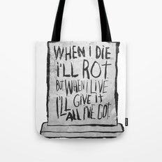 I'M ALIVE Tote Bag