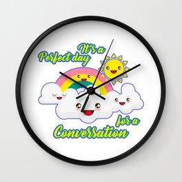 Perfect Conversation Day Wall Clock