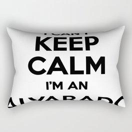 I cant keep calm I am an ALVARADO Rectangular Pillow