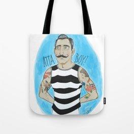 Atta Boy! Tote Bag