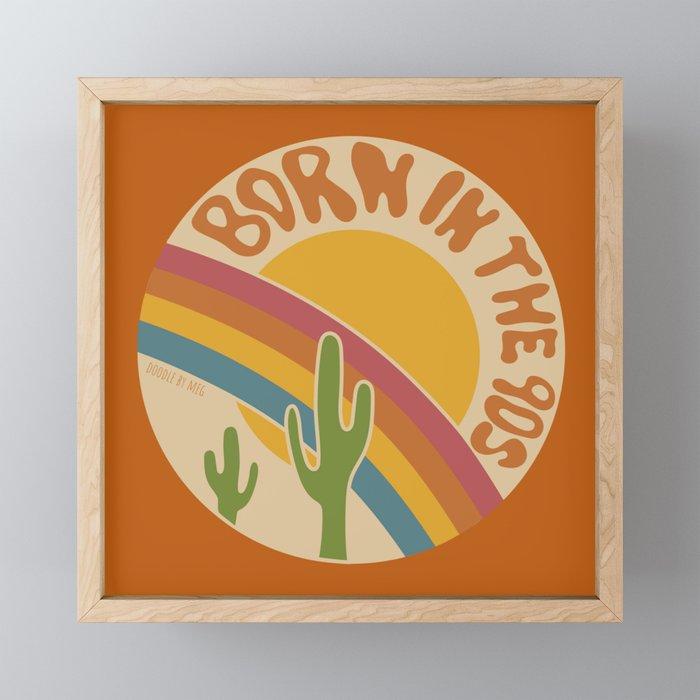 Born in the 90s Framed Mini Art Print