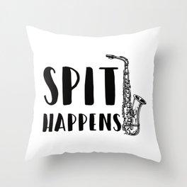 Sax Player design - Spit Happens Throw Pillow