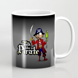 Talk like a Pirate Coffee Mug