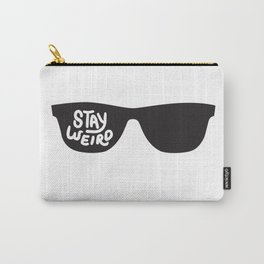 Stay Weird glasses Carry-All Pouch