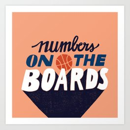 Numbers on the Boards Art Print