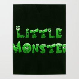 Little Monster (dark bg) Poster