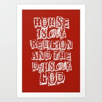 House Is My Religion Art Print